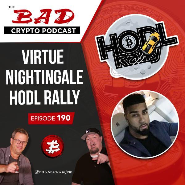 HODL Rally with Virtue Nightingale