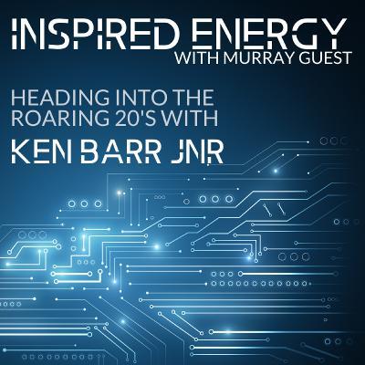 Episode 45 - Heading into the Roaring 20s   Ken Barr Jnr