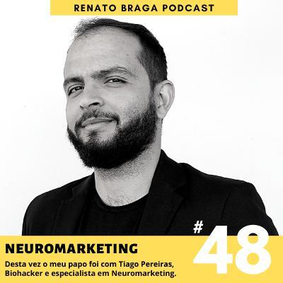 EP48 - Neuromarketing - Entrevista com Tiago Pereiras