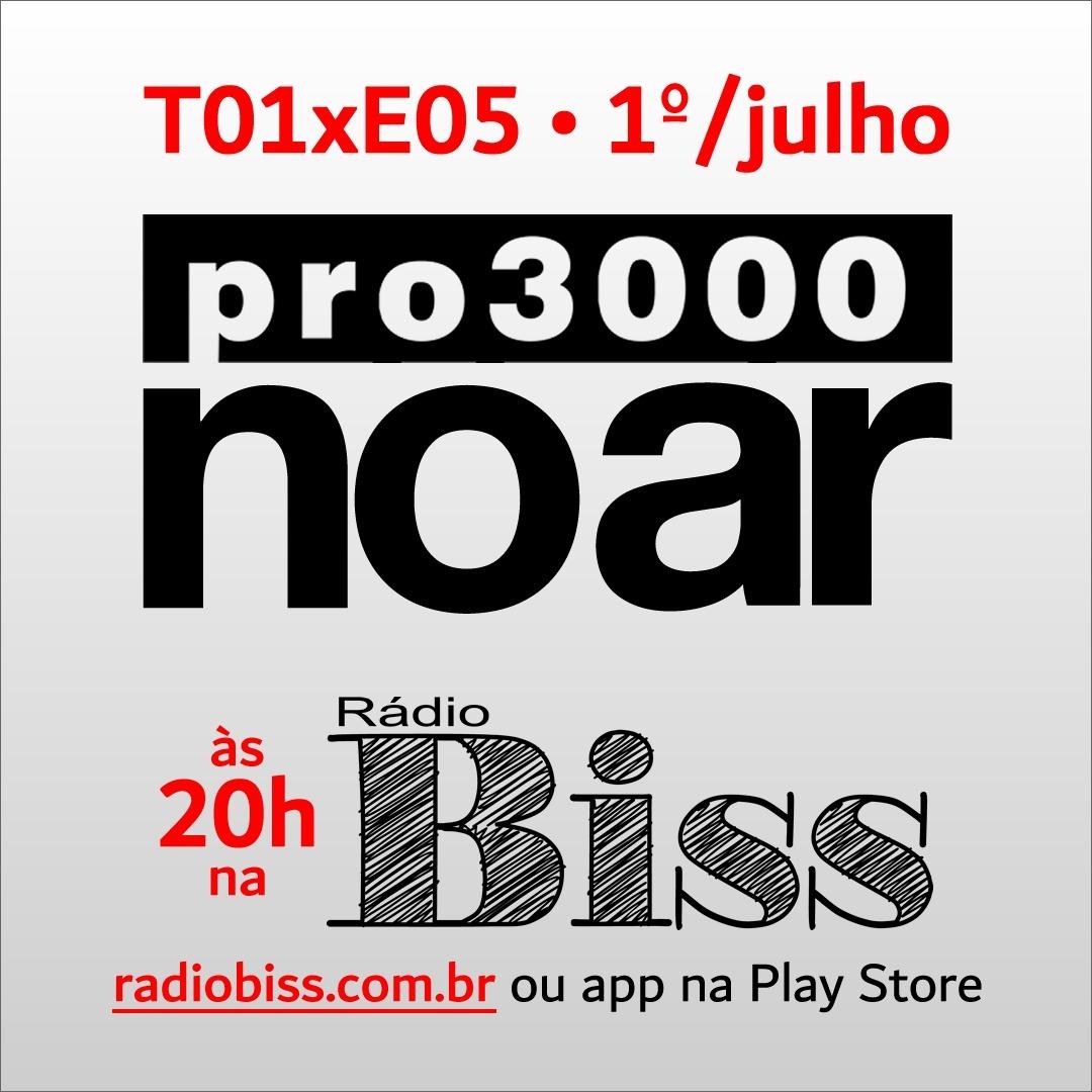 Pro3000 no Ar - T01xE05 - Vicki e Paulo Caruso