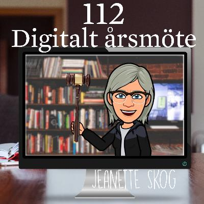 Avsnitt 112 – Digitalt årsmöte (Jeanette Skog)