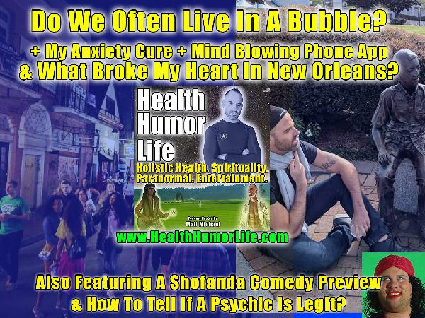 "What Broke My heart In New Orleans? How To Cure Anxiety (My Simple Method). The Palm Reading ""Palmistry"" Phone App That Blew Me Away!  Healthiest Alcohol. How to tell if a psychic is real + Shofanda Preview (Comedy Jokes)"