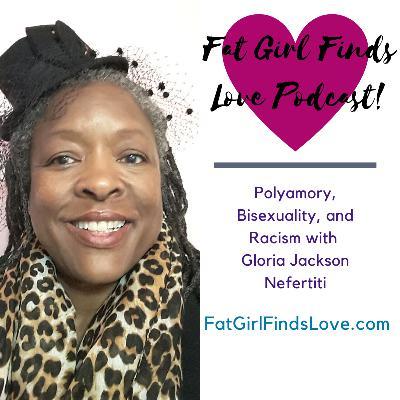 Polyamory, Bisexuality, and Racism with Gloria Jackson Nefertiti
