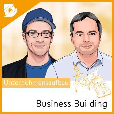 Warum du deine Firmenkultur ernst nehmen solltest  Business Building #21