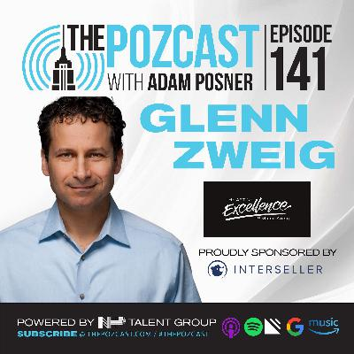 Glenn Zweig: Applying the Art of Excellence to All Aspects in Life: Top Podcast Host & Leadership Advisor