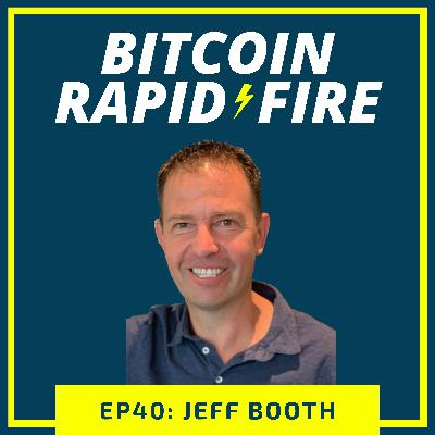 Rapid-Fire: Jeff Booth