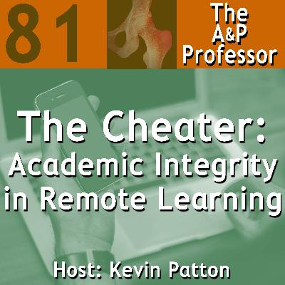 The Cheater! Academic Integrity in Remote Learning | TAPP 81