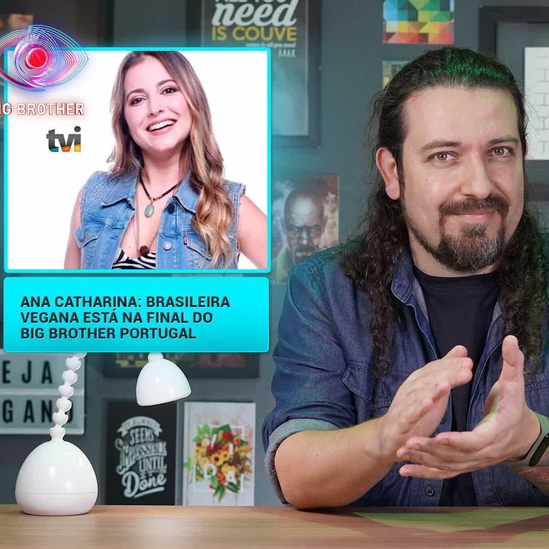Brasileira vegana está na final do Big Brother Portugal