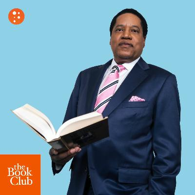 The Book Club: Of Human Bondage by W. Somerset Maugham with Larry Elder