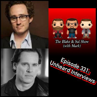Episode 331: Unheard Interviews (Special Guests: Matt Doherty & Jeff McCraken)