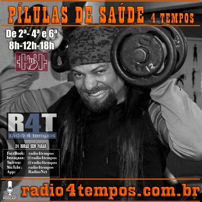 Rádio 4 Tempos - Pílulas de Saúde 116:Itazil Junior