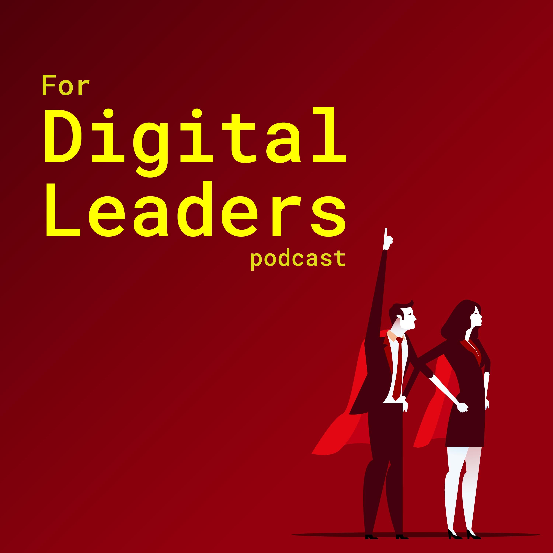 For Digital Leaders