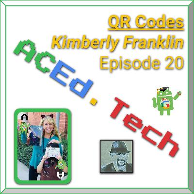 20 - QR Codes with Kimberly Franklin