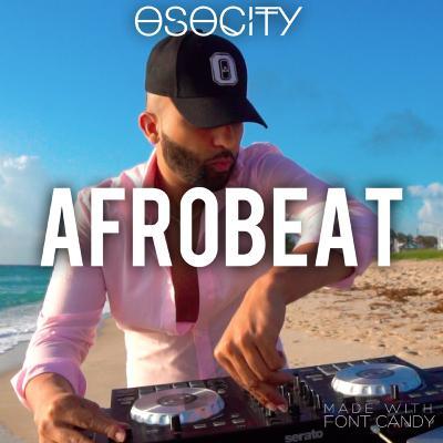 OSOCITY Afrobeat Mix    Flight OSO 111