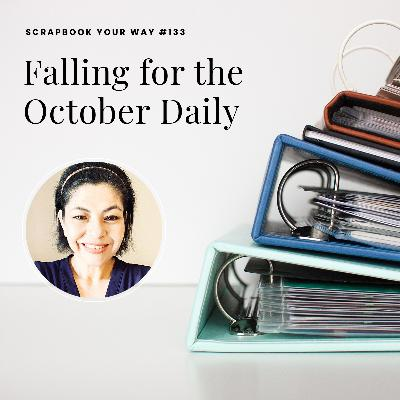 SYW133 - Falling for the October Daily
