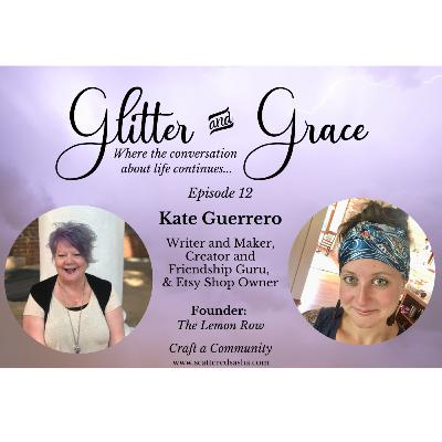 Kate Guerrero ~ Gathering with Friends made easy
