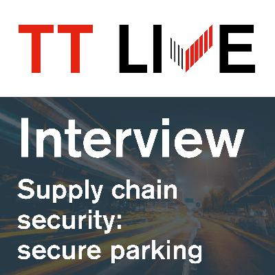 Supply chain security interview series: secure parking