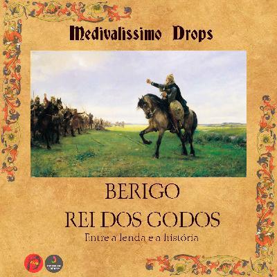 Medievalíssimo Drops: Berigo