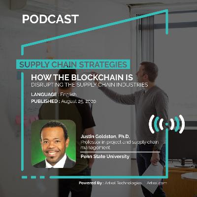 98. How the blockchain is disrupting the supply chain industries