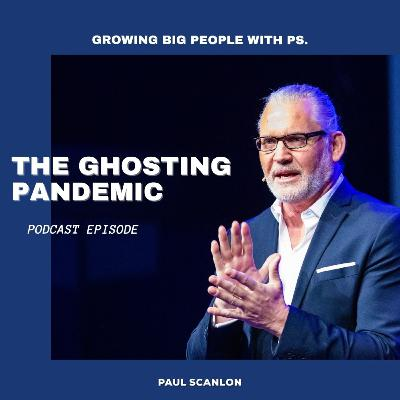 The Ghosting Pandemic