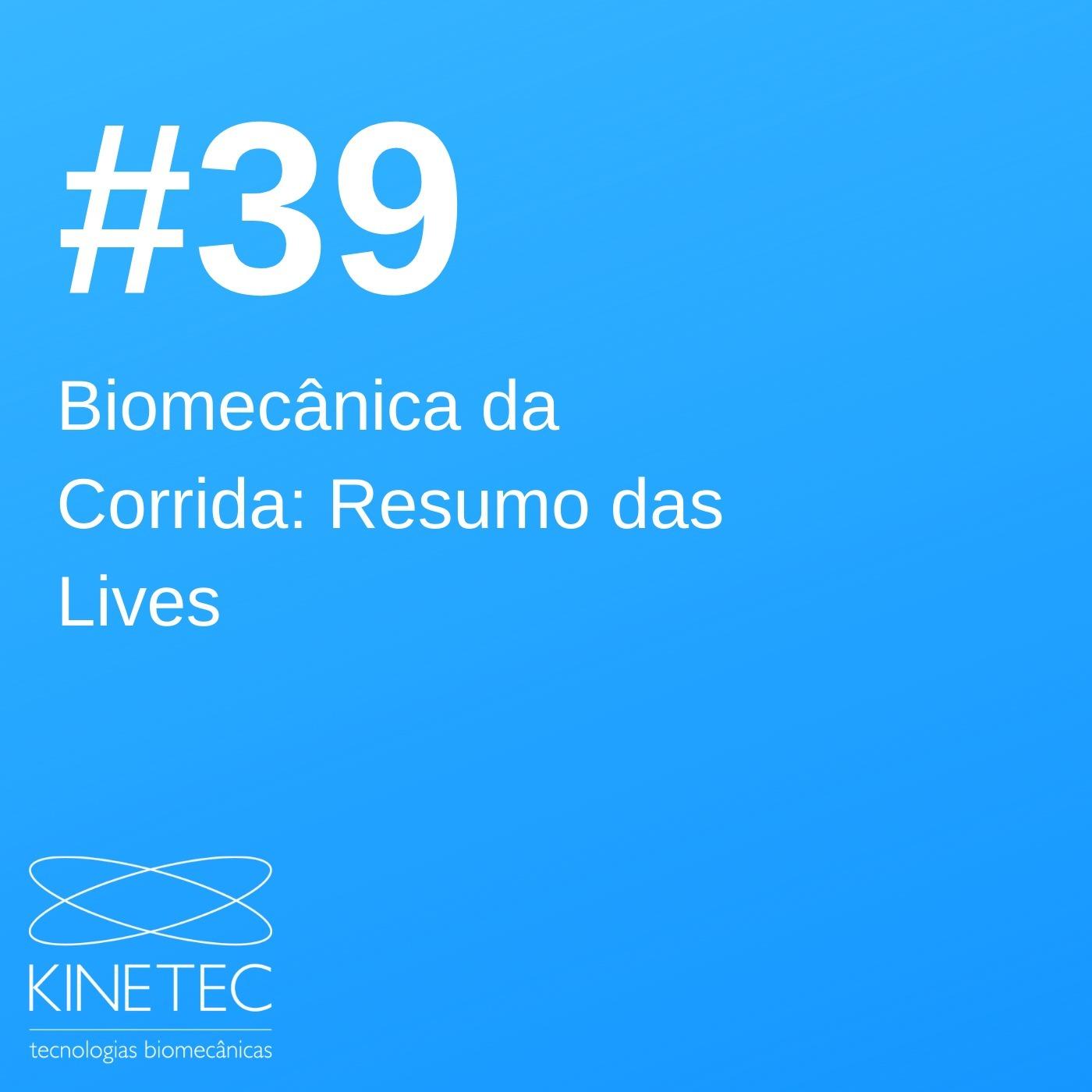 #039 Biomecânica da Corrida - Resumo das Lives