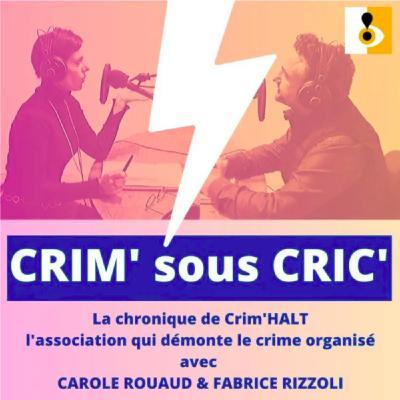 CRIM sous CRIC - Les mains dans l'argent du crime