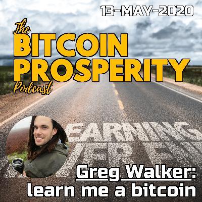 Greg Walker: learn me a bitcoin   Bitcoin Prosperity (12)