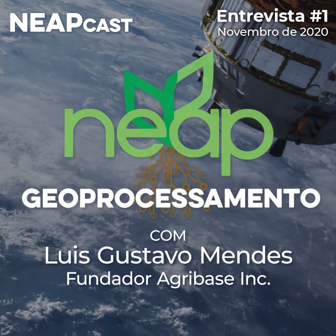 Neapcast Entrevista #1 - Luis Gustavo Mendes