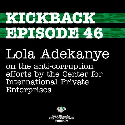 46. Lola Adekanye on the anti-corruption efforts by the Center for International Private Enterprises