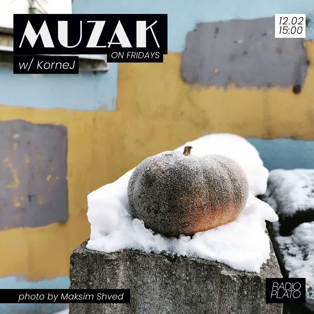 KorneJ - Muzak on Fridays #002