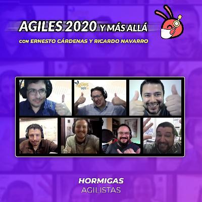 EP39 - Agiles 2020 y Más Allá - Con Ernesto Cárdenas y RicardoNavarro