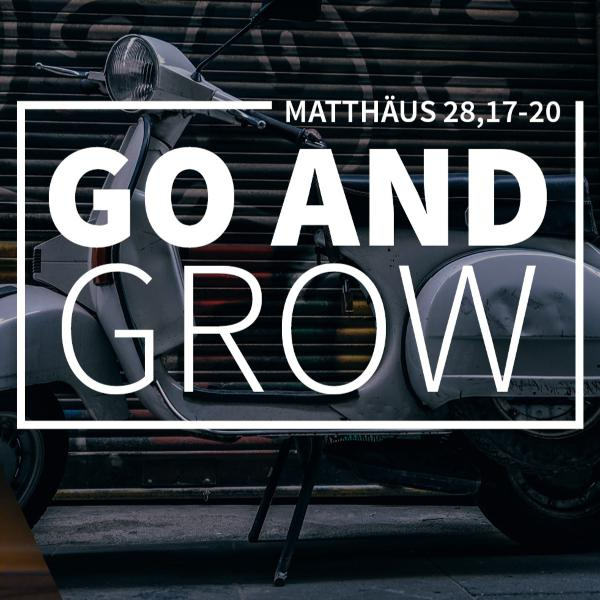 GUIDO KASCH (2/3) - GO and GROW [Mt 28,17-20]
