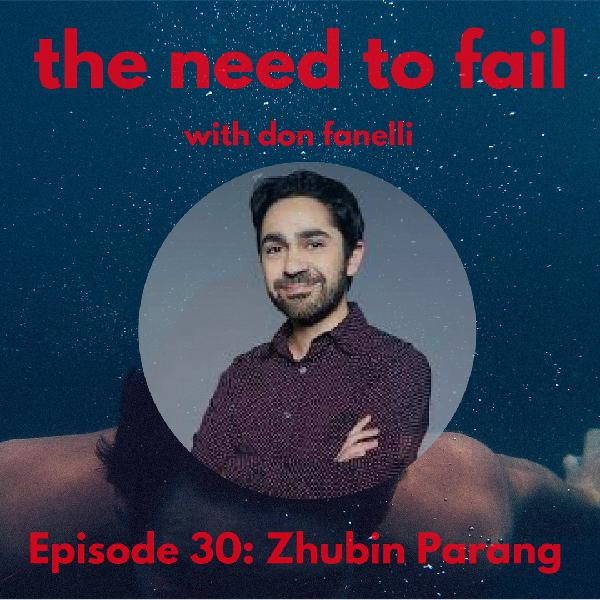 Episode 30: Zhubin Parang