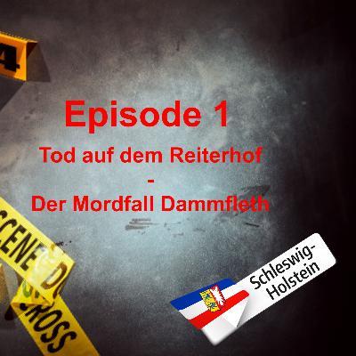#1 Tod auf dem Reiterhof - Der Mordfall Dammfleth
