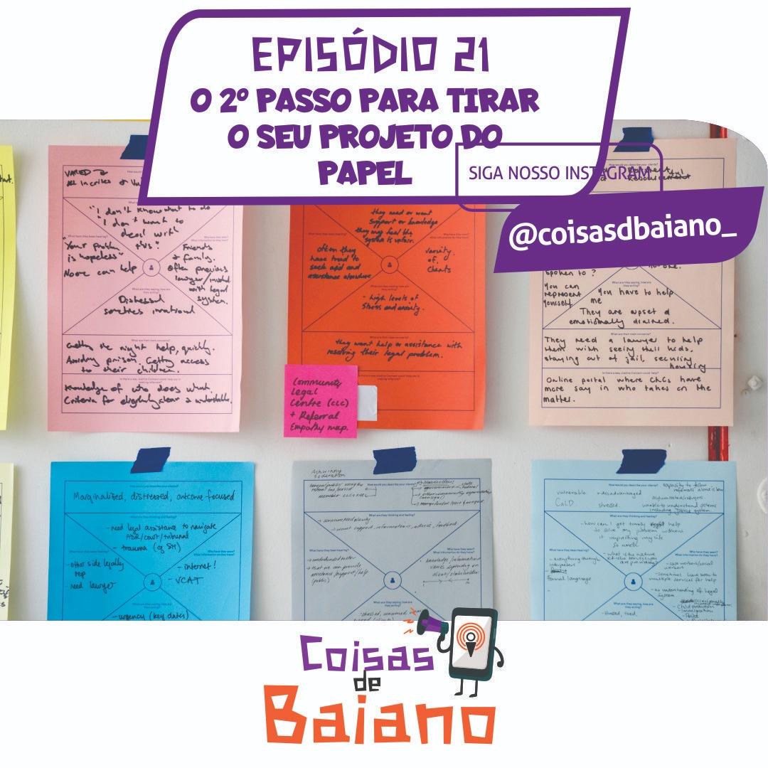 EP. 21 - O 2º PASSO PARA TIRAR O SEU PROJETO DO PAPEL