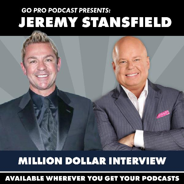 Jeremy Stansfield:  Million Dollar Interview