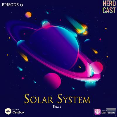 مجموعه منظومه شمسی - قسمت اول