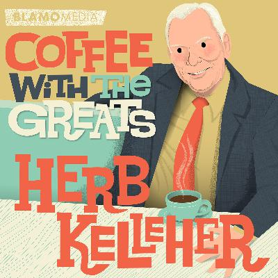 The Late Herb Kelleher - Founder of Southwest Airlines