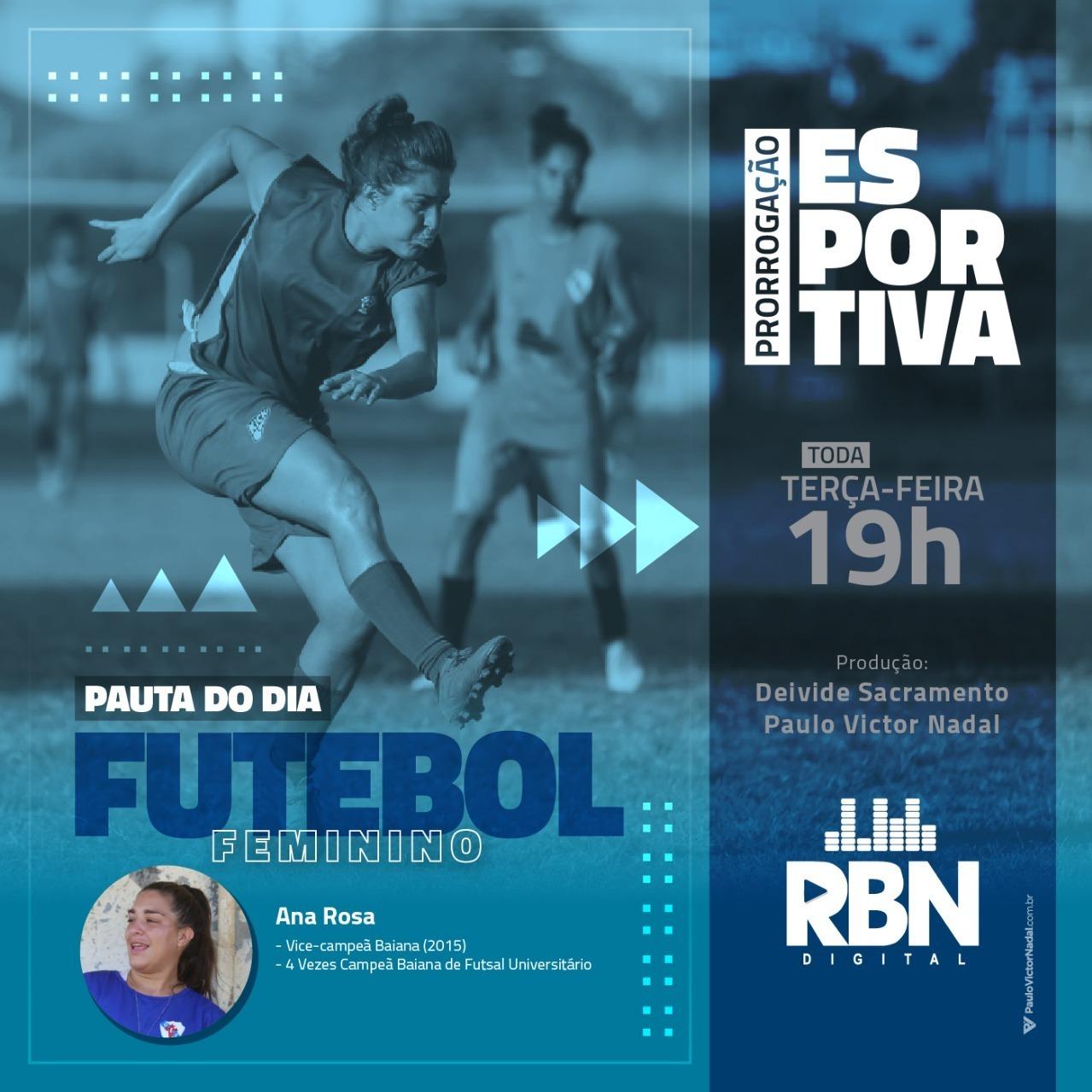 Prorrogação Esportiva #36 Futebol Feminino