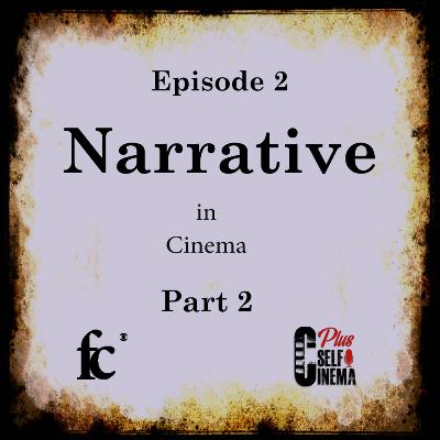 E02 - Narrative in Cinema - (Part 02)