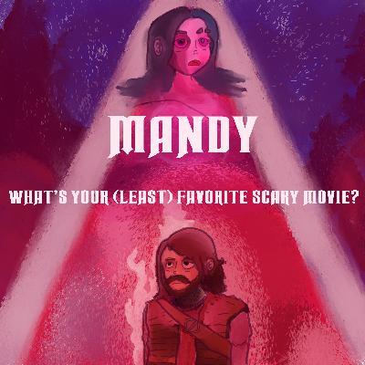 #33: Mandy (2018)