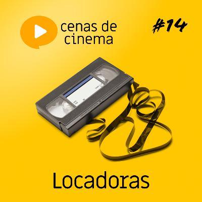 #14 - Locadoras