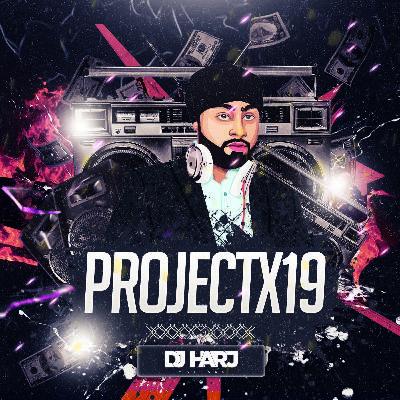 ProjectX19 - DJ Harj Matharu