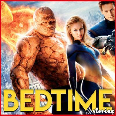 Fantastic Four - Bedtime Story