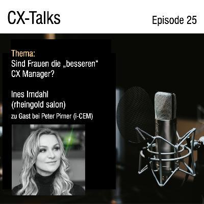 #25 Sind Frauen die besseren CX Manager? Ines Imdahl (rheingold salon) im Gespräch mit Peter Pirner (i-CEM)