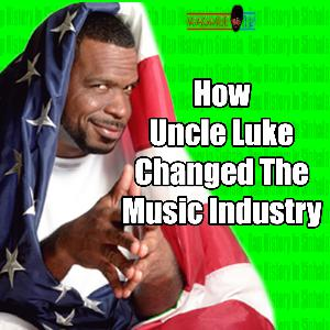 How Uncle Luke Forever Changed The Music Industry - Rap History In Sinhala - Wagmeetv