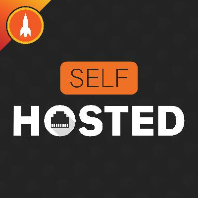 29: Perils of Self-Hosting