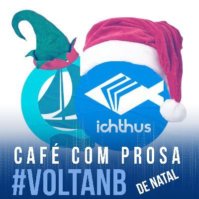 #voltaNB (de Natal) | Café com prosa