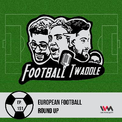 European Football Round Up