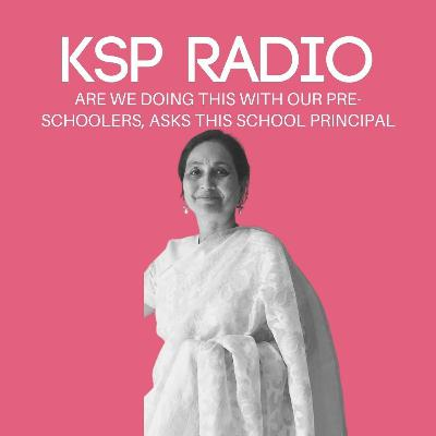 Episode 386: Are We Doing This With Our Pre-schoolers, Asks This School Principal
